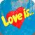 Love is! — детям 80-х посвящается